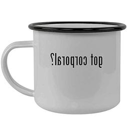 got corporal? - Stainless Steel 12oz Camping Mug, Black