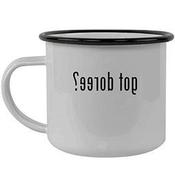 got doree? - Stainless Steel 12oz Camping Mug, Black